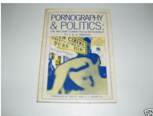 9780080391564: Pornography and Politics: A New Look Back to the Williams Committee