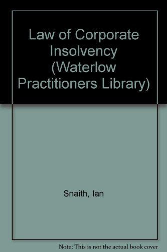 9780080392059: Law of Corporate Insolvency (Waterlow Practitioners Library)