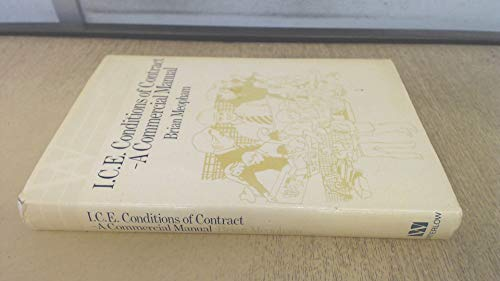 9780080392325: Institution of Civil Engineers Conditions of Contract: A Commercial Manual (Waterlow Practitioner's Library)