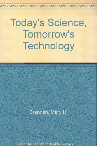 9780080400679: Today's Science, Tomorrow's Technology