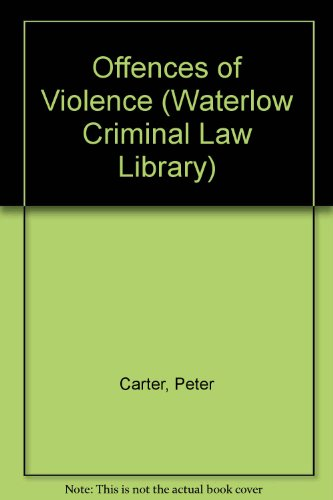 9780080401386: Offences of Violence (Waterlow Criminal Law Library)