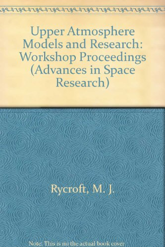9780080401676: Upper Atmosphere Models and Research