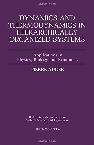 9780080401805: Dynamics and Thermodynamics in Hierarchically Organized Systems: Applications in Physics, Biology, and Economics (Ifsr International Series on Syste)
