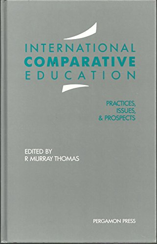 9780080402604: International Comparative Education: Practices, Issues and Prospects