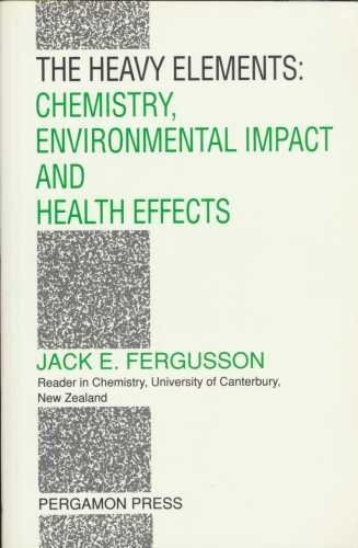9780080402758: The Heavy Elements: Chemistry, Environmental Impact and Health Effects