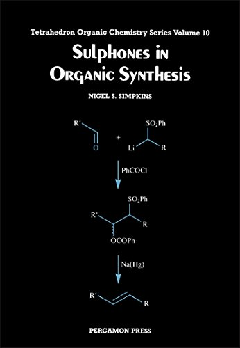 9780080402840: Sulphones in Organic Synthesis (Tetrahedron Organic Chemistry Series)