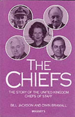 9780080403700: THE CHIEFS: Story of the United Kingdom Chiefs of Staff
