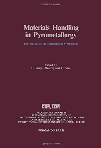 9780080404141: Materials Handling in Pyrometallurgy: Proceedings (Proceedings of Metallurgical Society of Canadian Institute of Mining & Metallurg;)