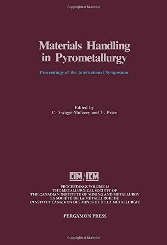 9780080404141: Materials Handling in Pyrometallurgy: Proceedings (Proceedings of Metallurgical Society of Canadian Institute of Mining & Metallurg;)