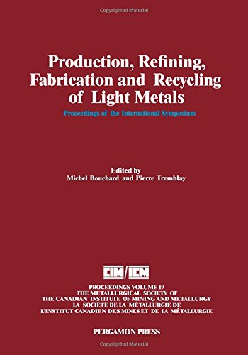 9780080404165: Production, Refining, Fabrication and Recycling of Light Metals: Proceedings (Proceedings of the Metallurgical Society of the Canadian Institute of Mining and Metallurgy)