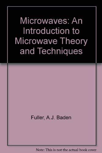 9780080404936: Microwaves, Third Edition: An Introduction to Microwave Theory and Techniques