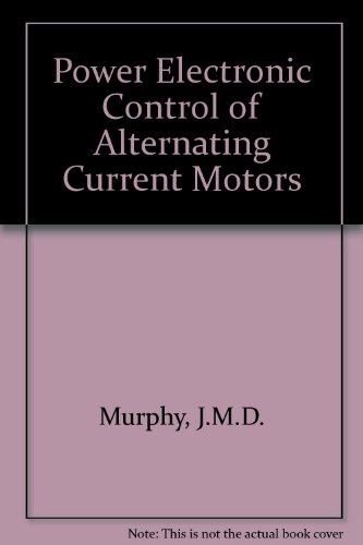 9780080405018: Power Electronic Control of AC Motors