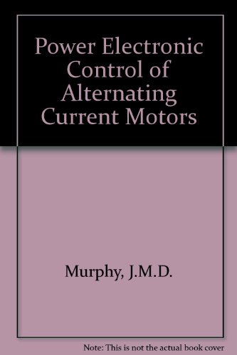 9780080405018: Power Electronic Control of AC Motors