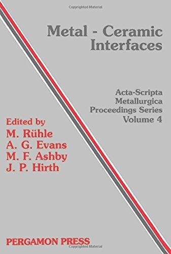 Metal-Ceramic Interfaces : Proceedings of workshop 'Bonding,: Ruhle, M.; Evans,