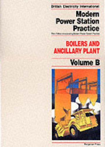 9780080405124: Modern Power Station Practice: Vol.B: Boilers and Ancillary Plant