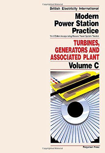 9780080405131: Modern Power Station Practice : Turbines, Generators and Associated Plant