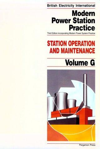 9780080405179: Station Operation and Maintenance, Volume Volume G, Third Edition (British Electricity International)