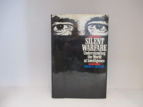 9780080405667: Silent Warfare: Understanding the World of Intelligence