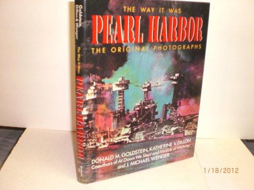 9780080405735: The Way it Was: Pearl Harbor - The Original Photographs (World War II Commemorative)