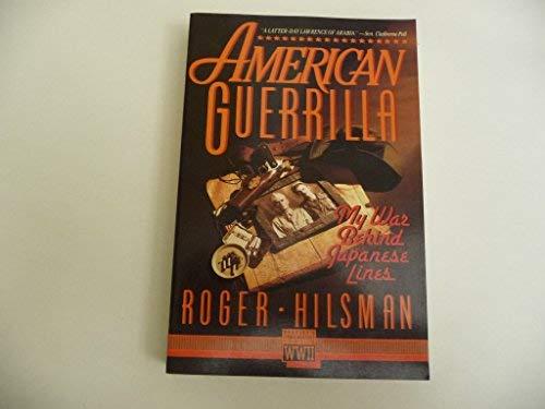 9780080405803: American Guerrilla: My War Behind Japanese Lines (World War II Commemorative)