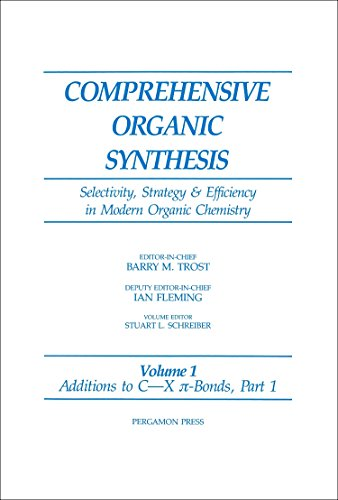 9780080405926: Additions to C-X ?-Bonds: 1 (Comprehensive Organic Synthesis)