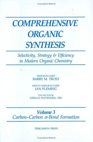 9780080405940: Carbon-Carbon ?-Bond Formation: Volume 3 (Comprehensive Organic Synthesis)