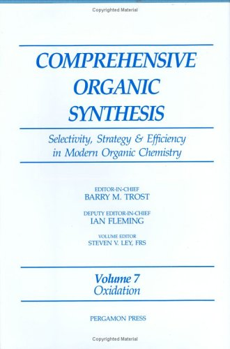 9780080405988: Oxidation: Selectivity, Strategy & Efficiency in Modern Organic Chemistry (Comprehensive Organic Synthesis)
