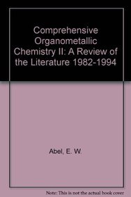9780080406084: Comprehensive Organometallic Chemistry II: A Review of the Literature 1982-1994