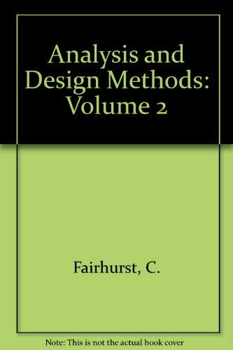 9780080406152: Analysis and Design Methods: Volume 2