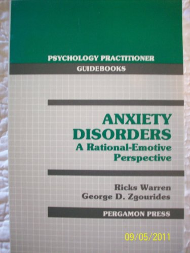 9780080406220: Anxiety Disorders: A Rational-Emotive Perspective