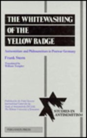 9780080406534: The Whitewashing of the Yellow Badge: Antisemitism and Philosemitism in Postwar Germany (STUDIES IN ANTISEMITISM SERIES)