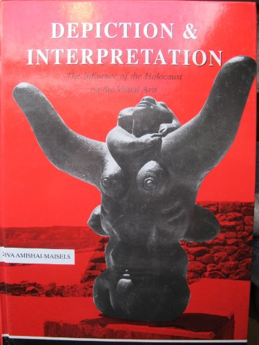 9780080406565: Depiction and Interpretation: Influence of the Holocaust on Visual Arts