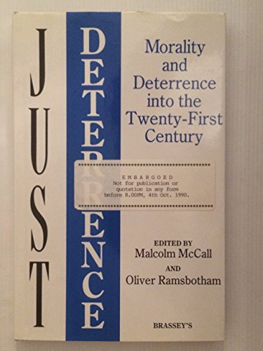 9780080407043: Just Deterrence: Morality and Defense in the Twenty-First Century