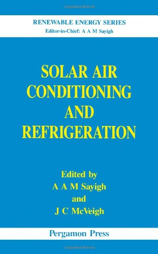 9780080407500: Solar Air Conditioning and Refrigeration (Thermodynamics and Fluid Mechanics Series)