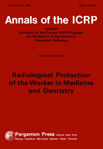 9780080407692: ICRP Publication 57: Radiological Protection of the Worker in Medicine and Dentistry, 1e (International Commission on Radiological Protection)