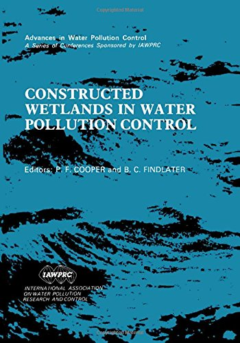 9780080407845: Constructed Wetlands in Water Pollution Control: Proceedings of the International Conference on the Use of Constructed Wetlands in Water Pollution Co (Advances in Water Pollution Control)