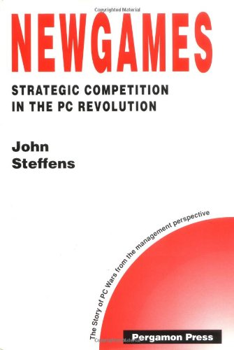 9780080407913: Newgames - Strategic Competition in the PC Revolution (Technology, Innovation, Entrepreneurship and Competitive Strategy) (Cospar Colloquia Series)