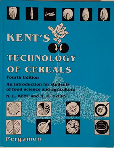 9780080408330: Technology of Cereals, Fourth Edition: An Introduction for Students of Food Science and Agriculture