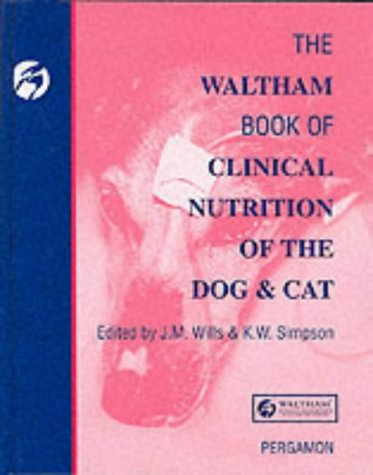 9780080408392: Waltham Book of Clinical Nutrition of The Dog & Cat (Waltham Centre for Pet Nutrition)