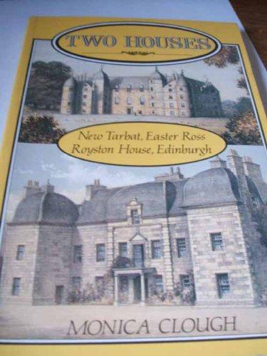 9780080409092: Two Houses: New Tarbat, Easter Ross, Royston House, Edinburgh