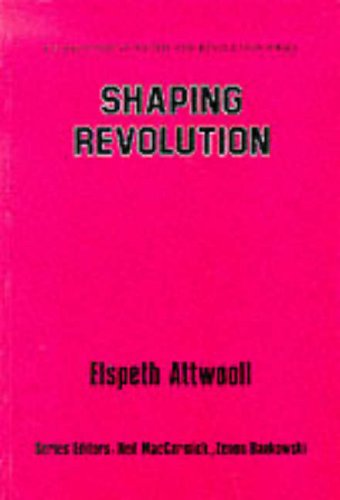 9780080409252: Shaping Revolution (Enlightenment Rights and Revolution Series)