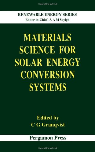 9780080409375: Materials Science for Solar Energy Conversion Systems: Volume 1 (Renewable Energy)