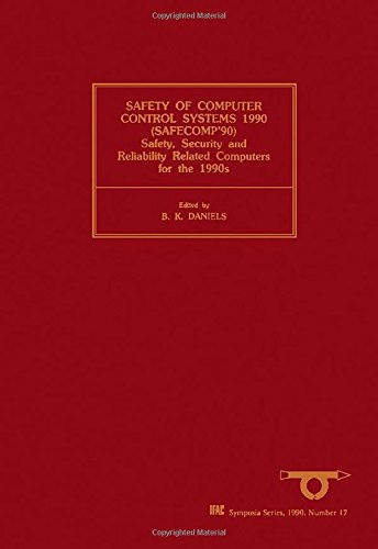 9780080409535: Safety of Computer Control Systems 1990 (SAFECOMP'90)