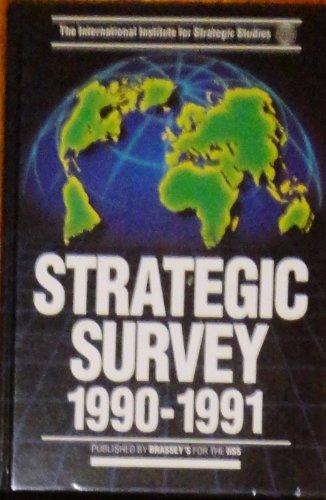 Strategic Survey 1990-91: International Institute for Strategic Studies