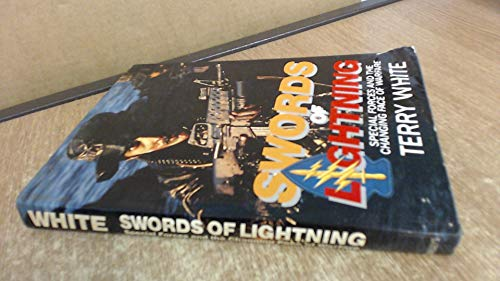 9780080409764: Swords of Lightning: Special Forces and the Changing Face of Warfare