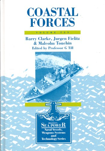 9780080409856: Coastal Forces (Sea Power: Naval Vessels, Weapons Systems & Technology)