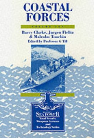 9780080409863: Coastal Forces (Brassey's Sea Power : Naval Vessels, Weapon Systems, and Technology, V. 10)