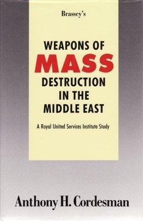 9780080409894: Weapons of Mass Destruction in the Middle East