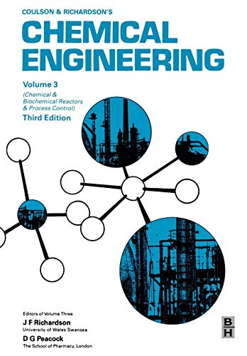 9780080410036: Chemical Engineering, Volume 3, Third Edition: Chemical and Biochemical Reactors and Process Control (Coulson & Richardson's Chemical Engineering)