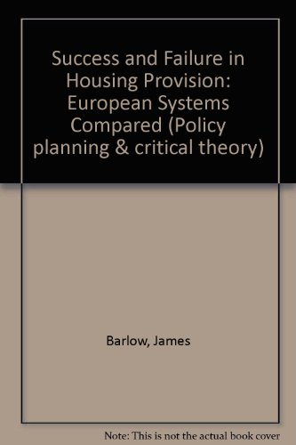 9780080410289: Success and Failure in Housing Provision: European Systems Compared (Policy planning & critical theory)